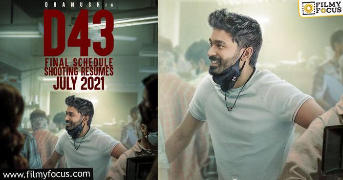 Dhanush 43 Film Final Schedule Update1