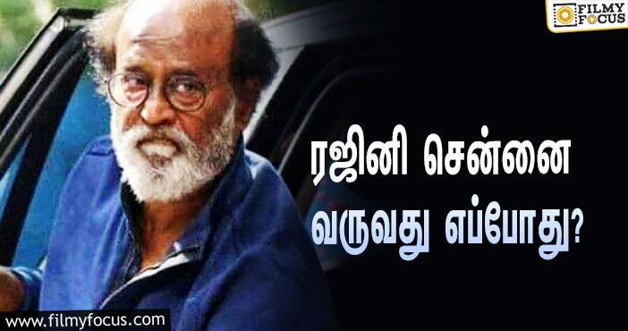 Rajinikanth Returns To Chennai This Week